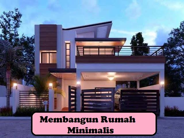 Cara Membangun Rumah 2 Lantai Minimalis