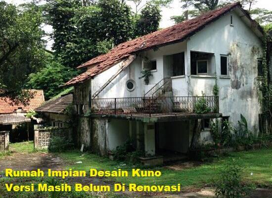 Rumah Impian Desain Kuno